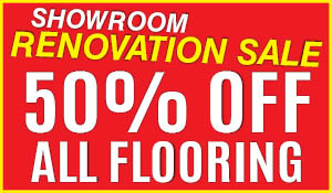 50% OFF all flooring this month during our showroom renovation sale!  Come visit our completely renovated showroom to see all of the latest styles and designs!  12 month 0% interest financing available!