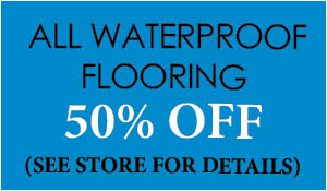 50% OFF all waterproof flooring sale! 0% Financing for 12 months with approved credit at Ted's Abbey Carpet