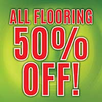 All flooring 50% off! Hardwood, tile, laminate, carpet, vinyl are all on sale! Plus 0% Financing for 12 months!
